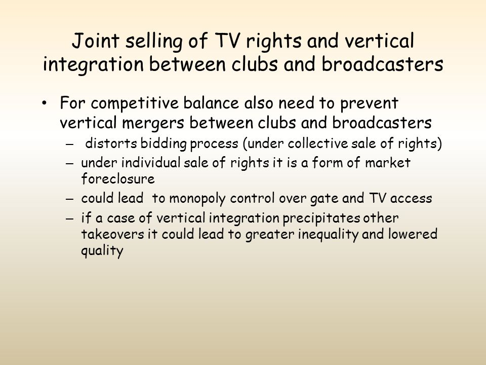 Joint selling of TV rights and vertical integration between clubs and broadcasters