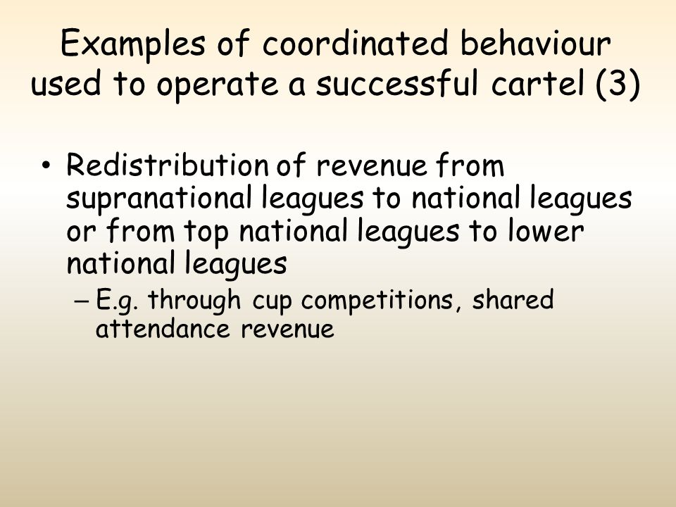 Examples of coordinated behaviour used to operate a successful cartel (3)