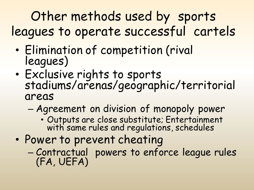 Other methods used by sports leagues to operate successful cartels