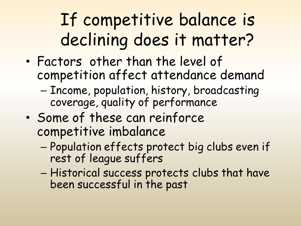 If competitive balance is declining does it matter
