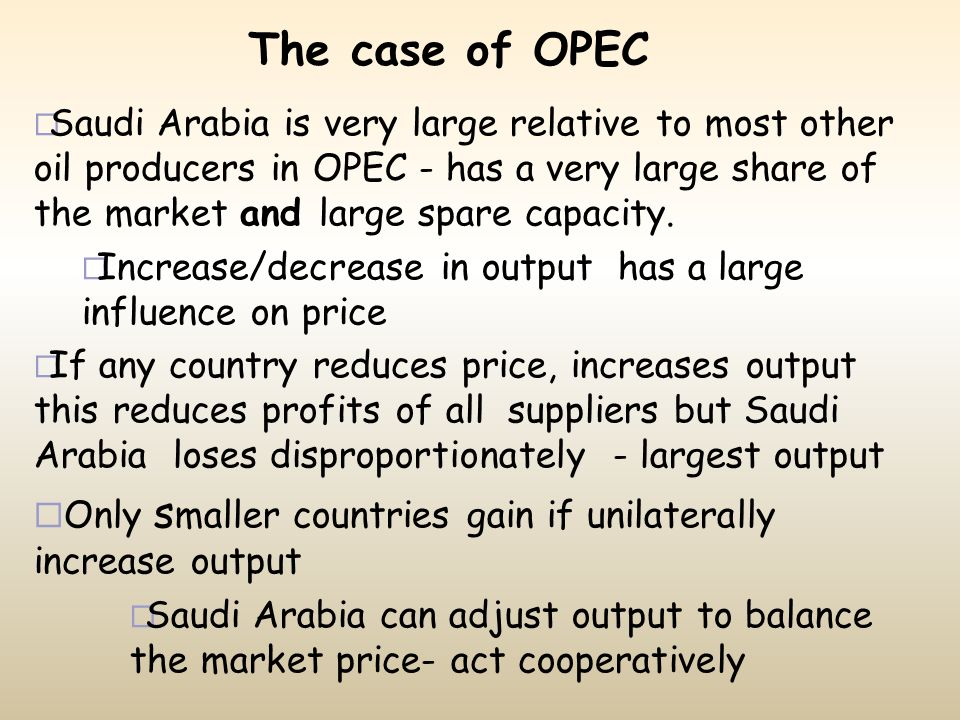 The case of OPEC