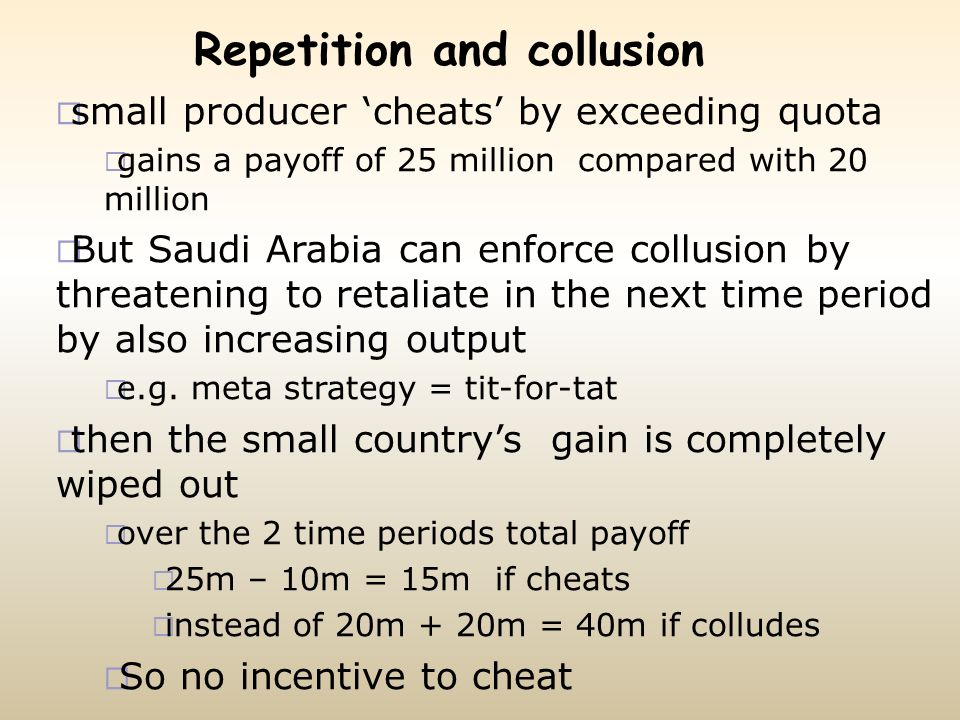 Repetition and collusion