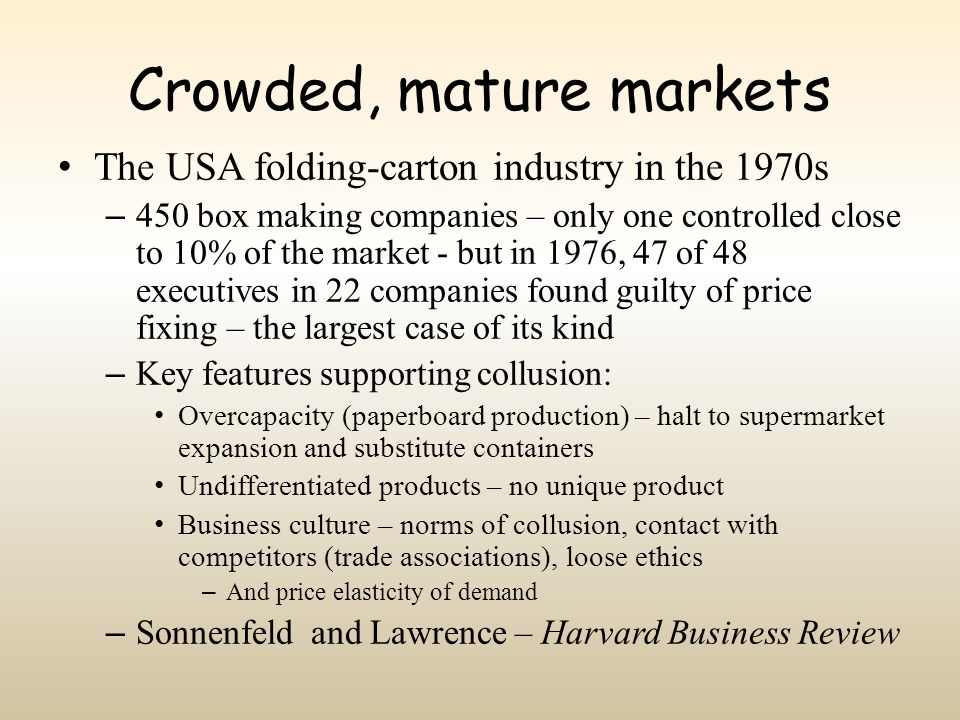 Crowded, mature markets
