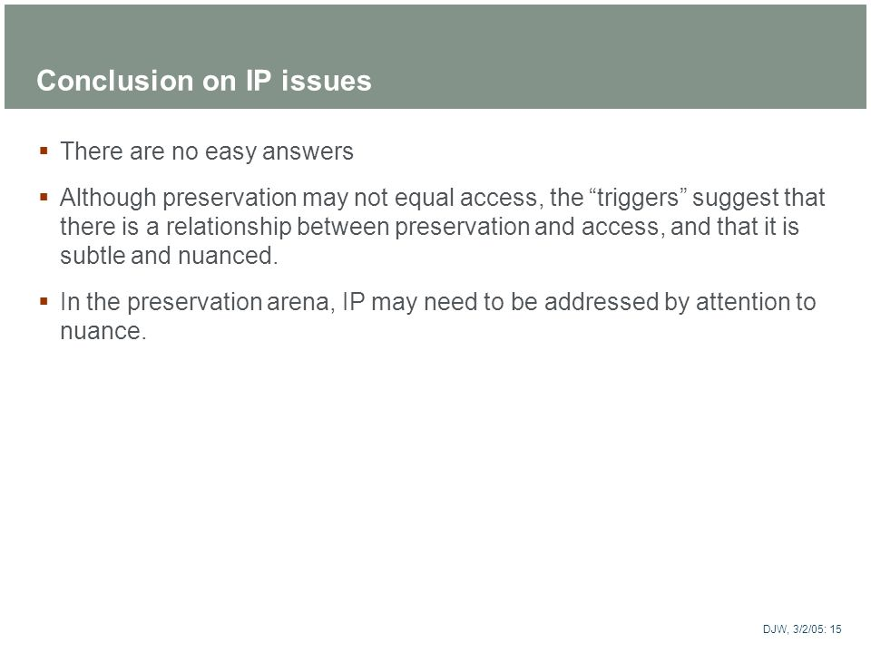 Conclusion on IP issues