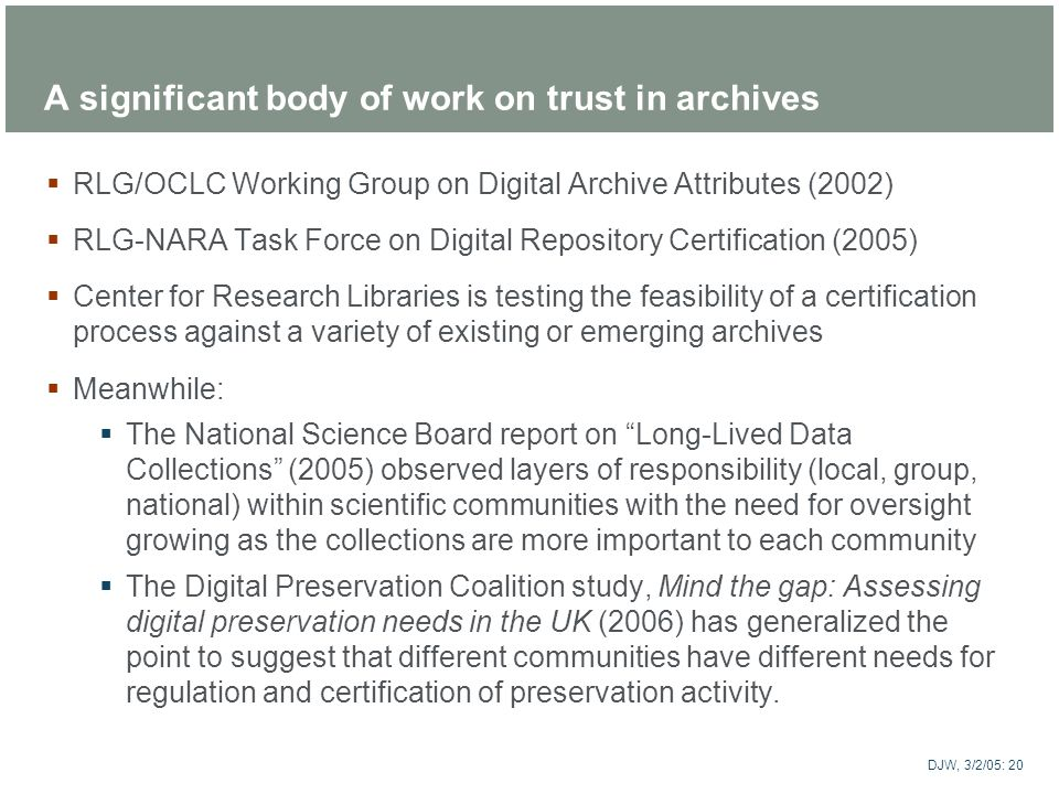 A significant body of work on trust in archives