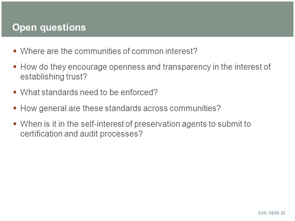 Open questions Where are the communities of common interest
