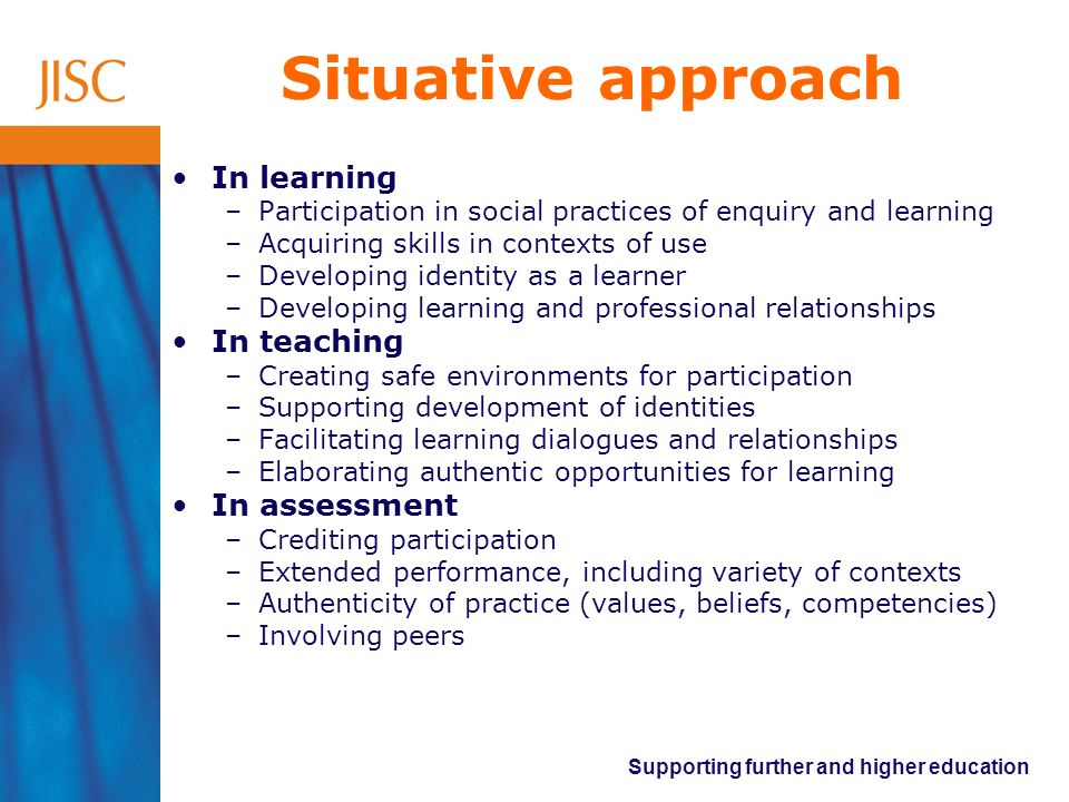 Situative approach In learning In teaching In assessment