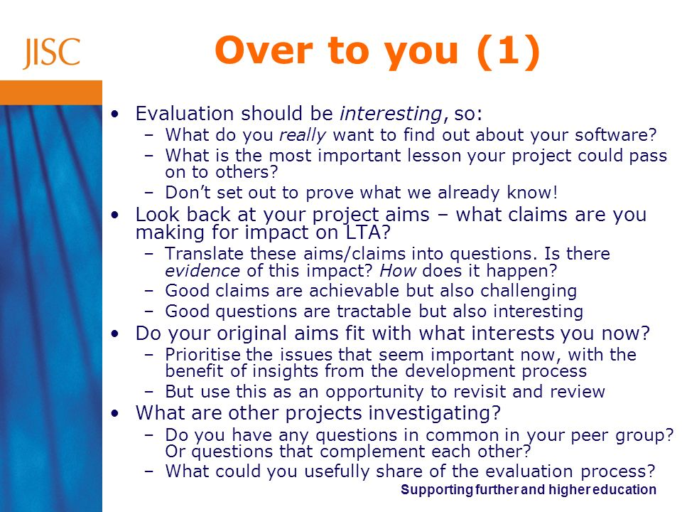 Over to you (1) Evaluation should be interesting, so: