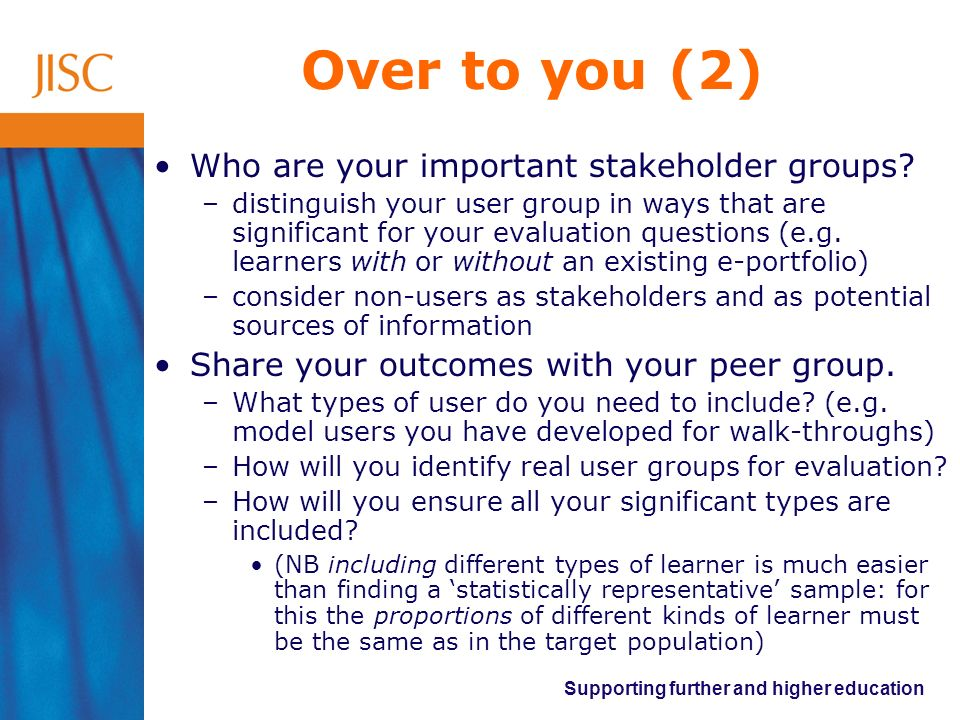 Over to you (2) Who are your important stakeholder groups