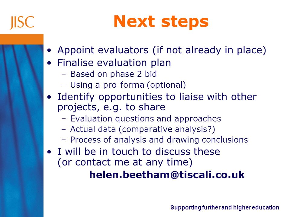 Next steps Appoint evaluators (if not already in place)