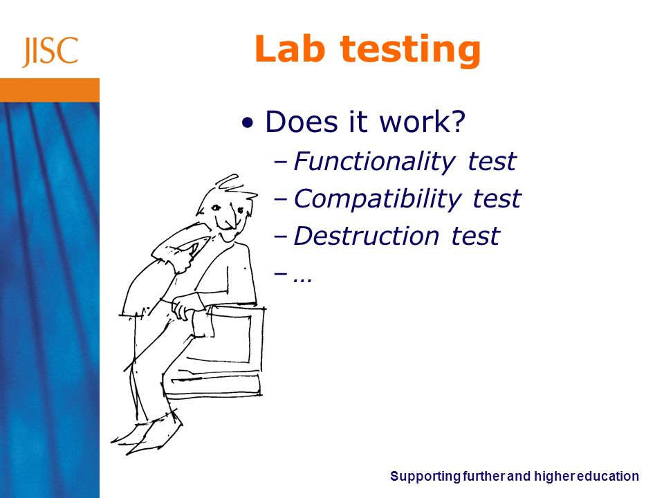 Lab testing Does it work Functionality test Compatibility test