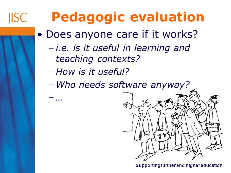 Pedagogic evaluation Does anyone care if it works