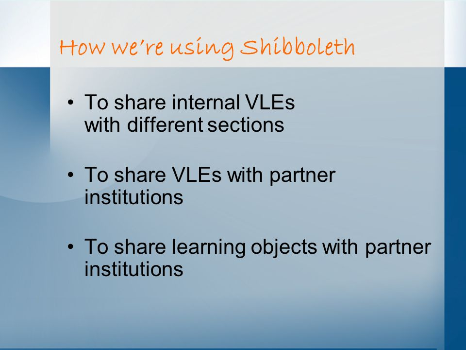 How we're using Shibboleth