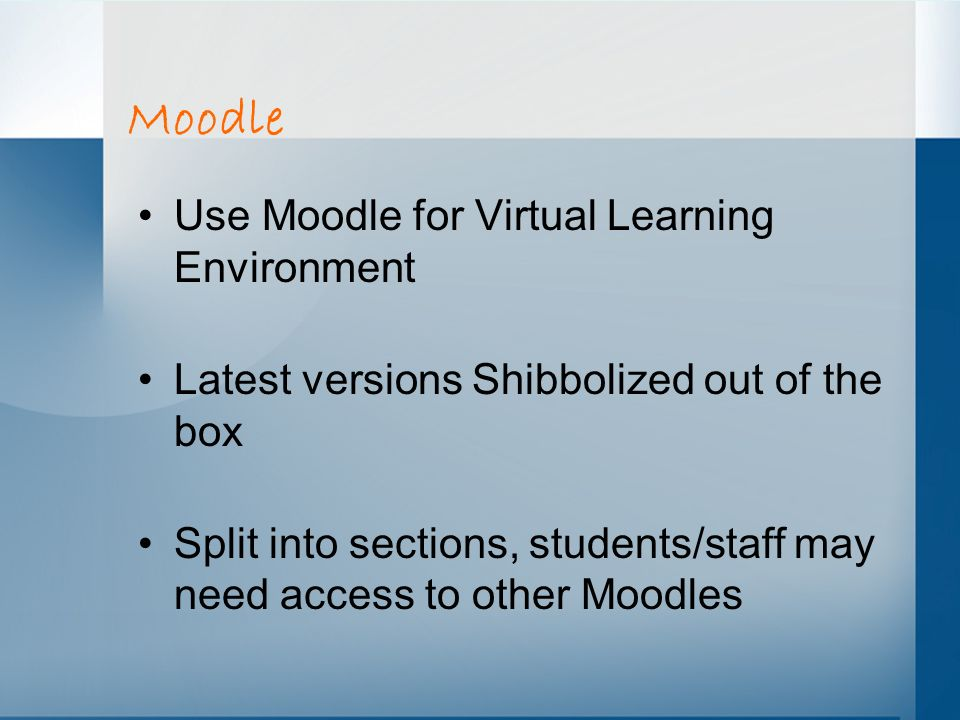 Moodle Use Moodle for Virtual Learning Environment