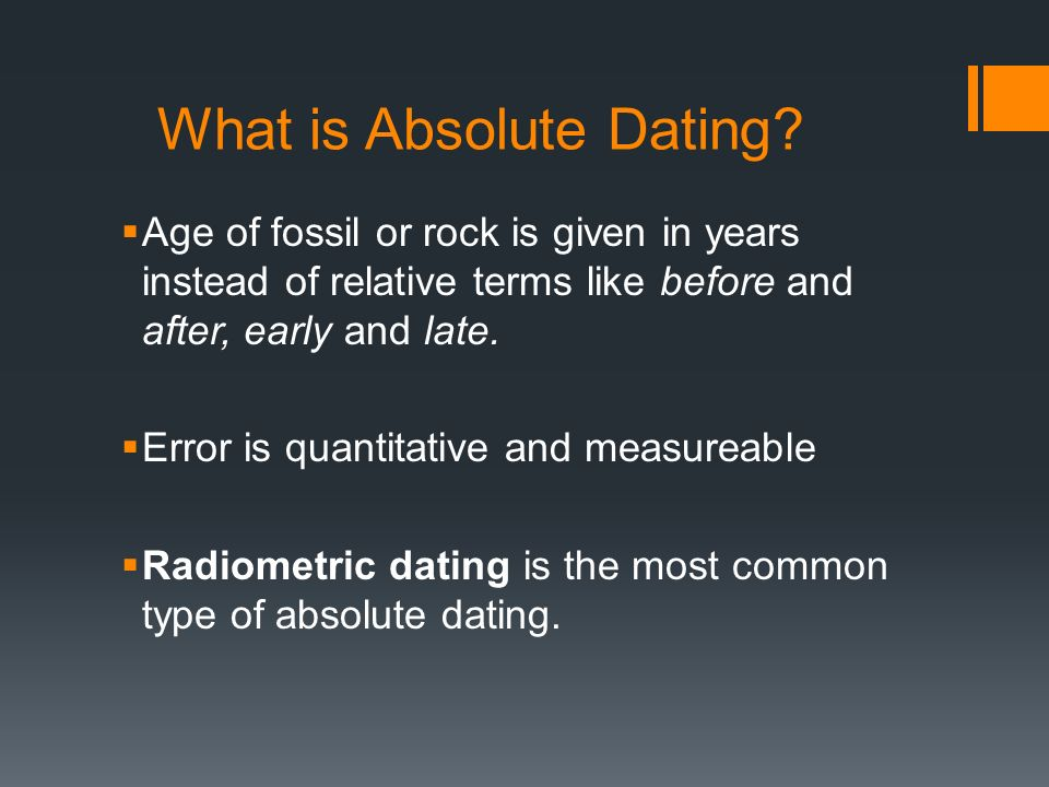 Advantages and disadvantages of relative and absolute dating
