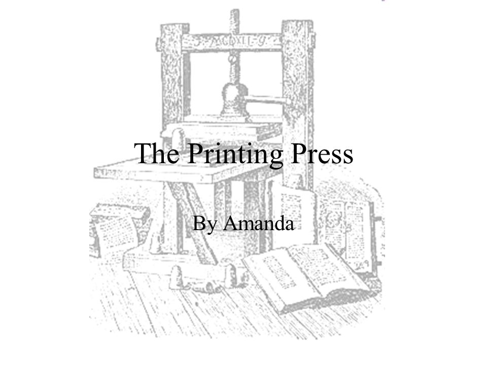 Strange The Printing Press By Amanda Ppt Video Online Download Wiring Digital Resources Attrlexorcompassionincorg
