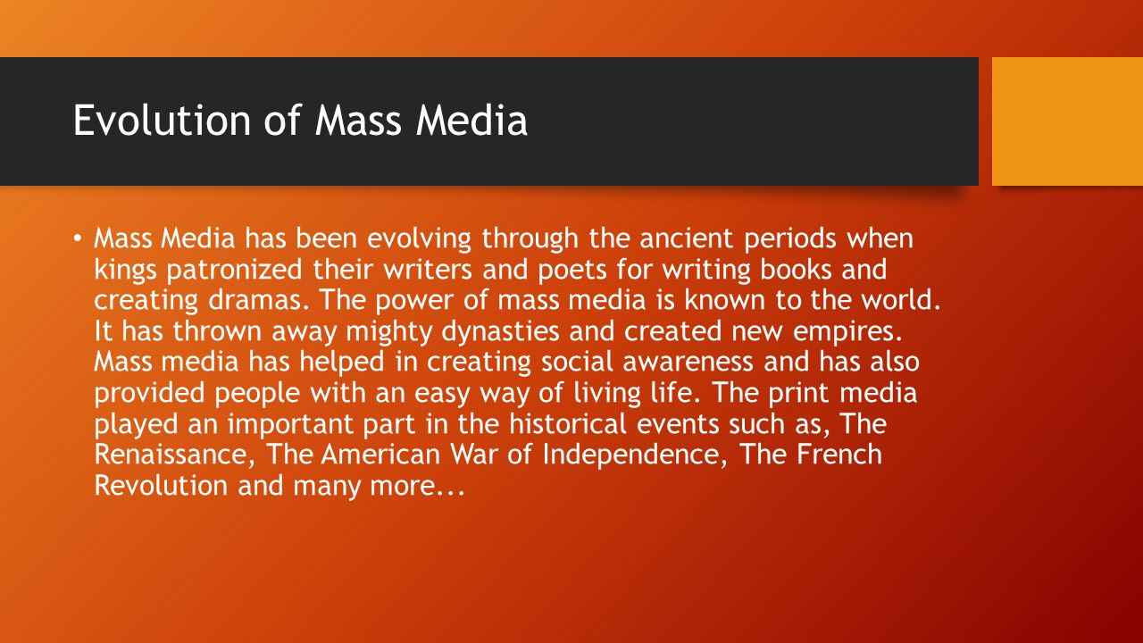 Evolution of Mass Media