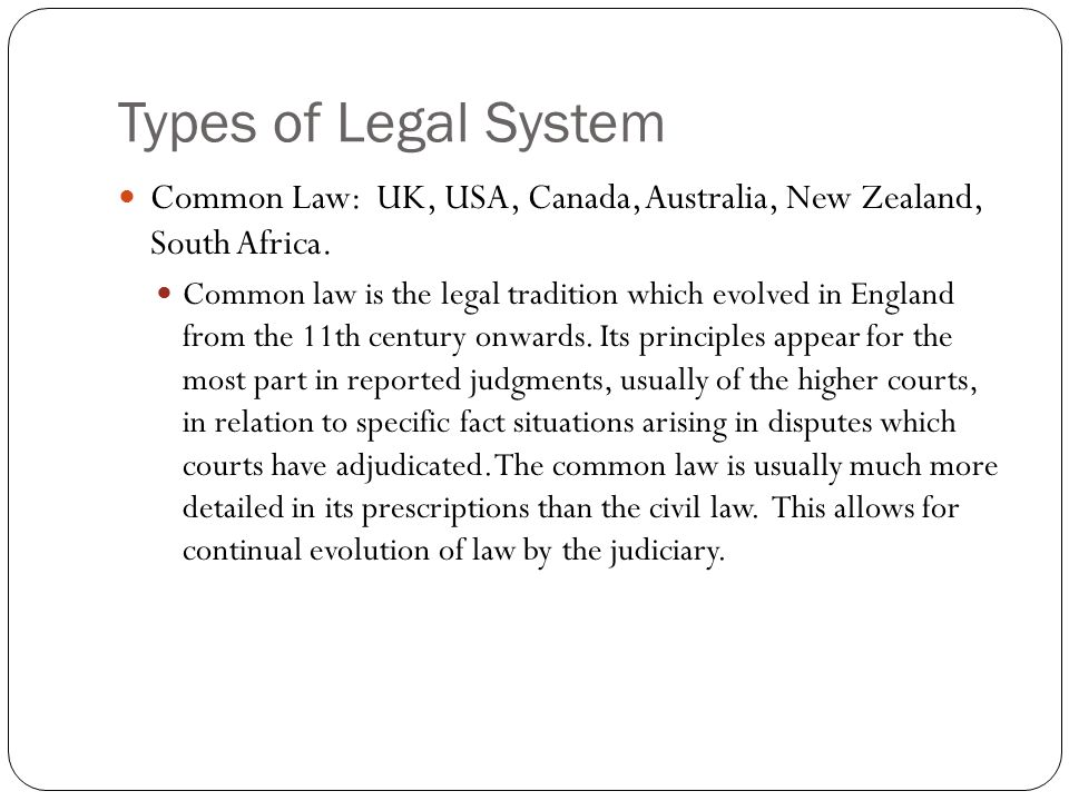 common law and its types List of national legal systems  and common law systems can be considered the most widespread in the world:  thai law has naturally taken on its own thai identity.