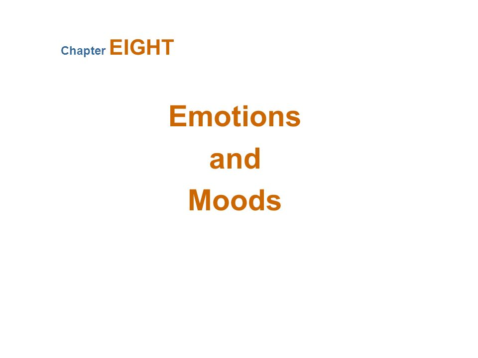 Emotions—Why Emotions Were Ignored in OB