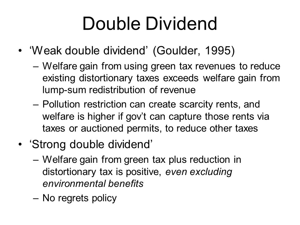 Double Dividend 'Weak double dividend' (Goulder, 1995)
