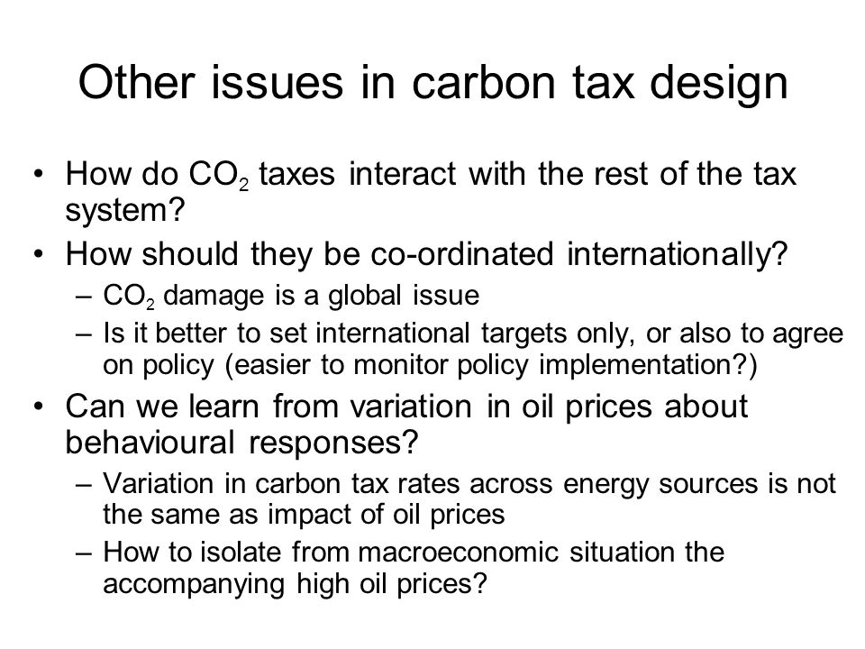 Other issues in carbon tax design