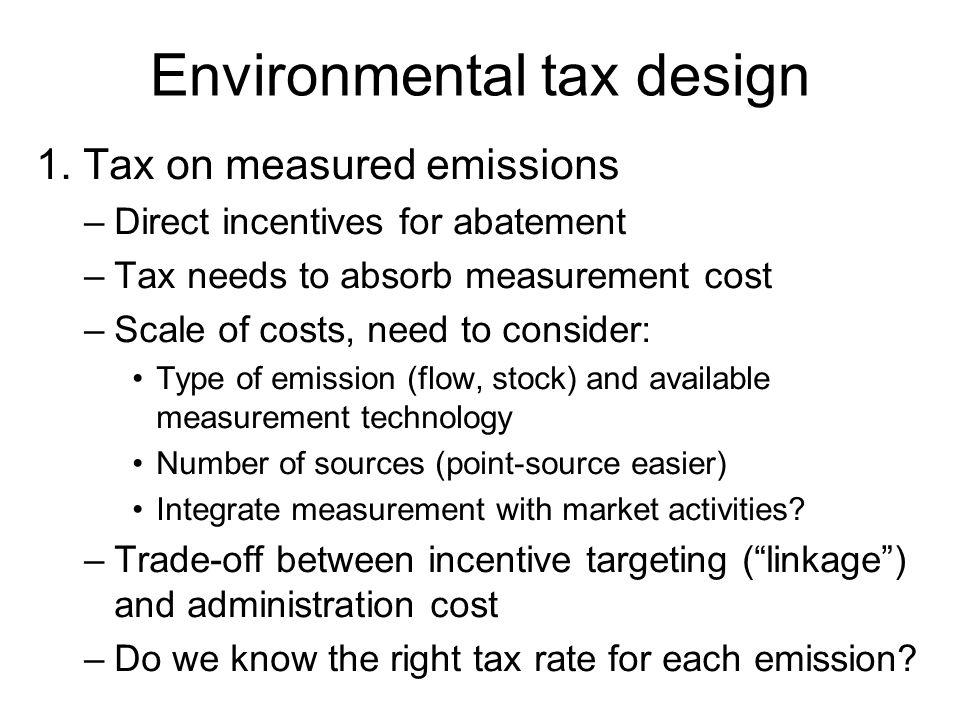 Environmental tax design