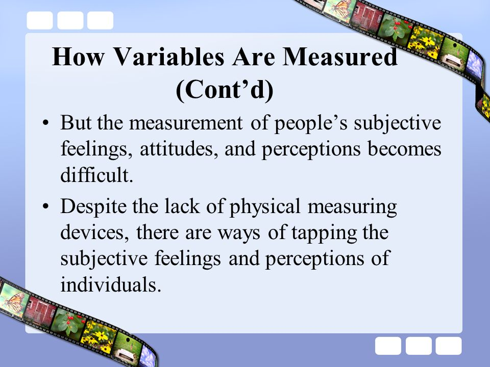 Physical Measuring Instruments : Ch measurement of variables operational definition and