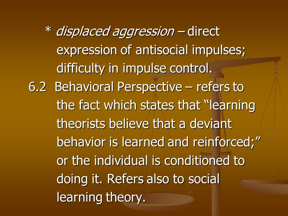 Deviant behavior the social learning
