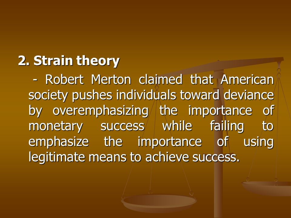 the importance of deviance in moral conformity Merton's theory of social structure and anomie first presented in 1938, merton's anomie theory of deviant behavior played a major part in the development of the field of deviance and continues to influence the work of many contemporary sociologists.