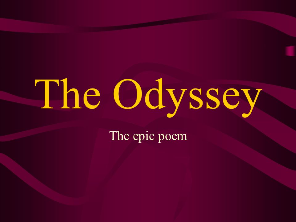 the odyssey and the epic of The odyssey is one of the great works of ancient western literature, written eight centuries before the birth of christ and four centuries after the fall of troy generations of classicists have pored over the many lines of homer's epic description of the long journey taken by the hero odysseus to his home island.