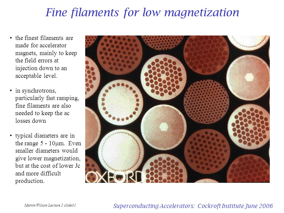Fine filaments for low magnetization