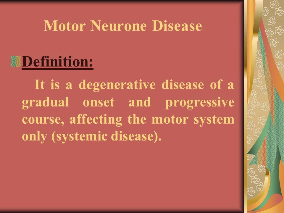 Motor neuron disease dr shamekh m el shamy ppt video for Definition of motor neuron disease
