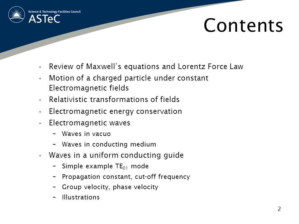 Contents Review of Maxwell's equations and Lorentz Force Law