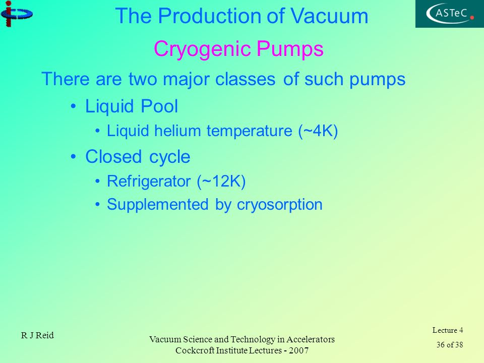 Cryogenic Pumps There are two major classes of such pumps Liquid Pool