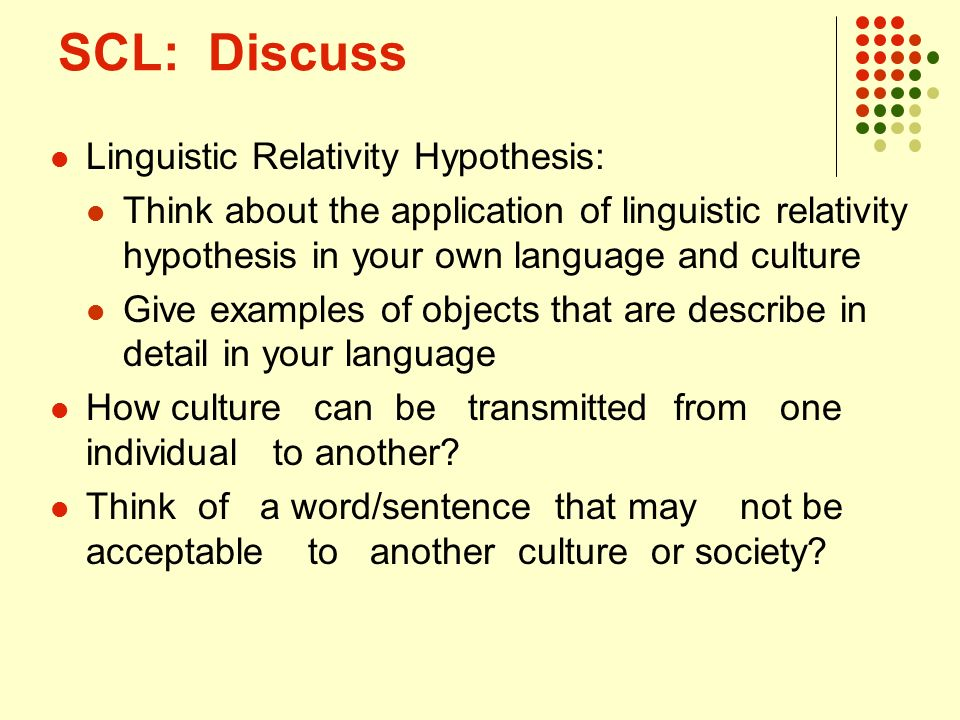 what is linguistic relativity hypothesis Definitions of linguistic_relativity, synonyms, antonyms, derivatives of linguistic_relativity, analogical dictionary of linguistic_relativity (english.