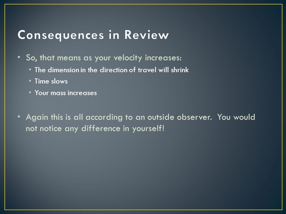 Consequences in Review