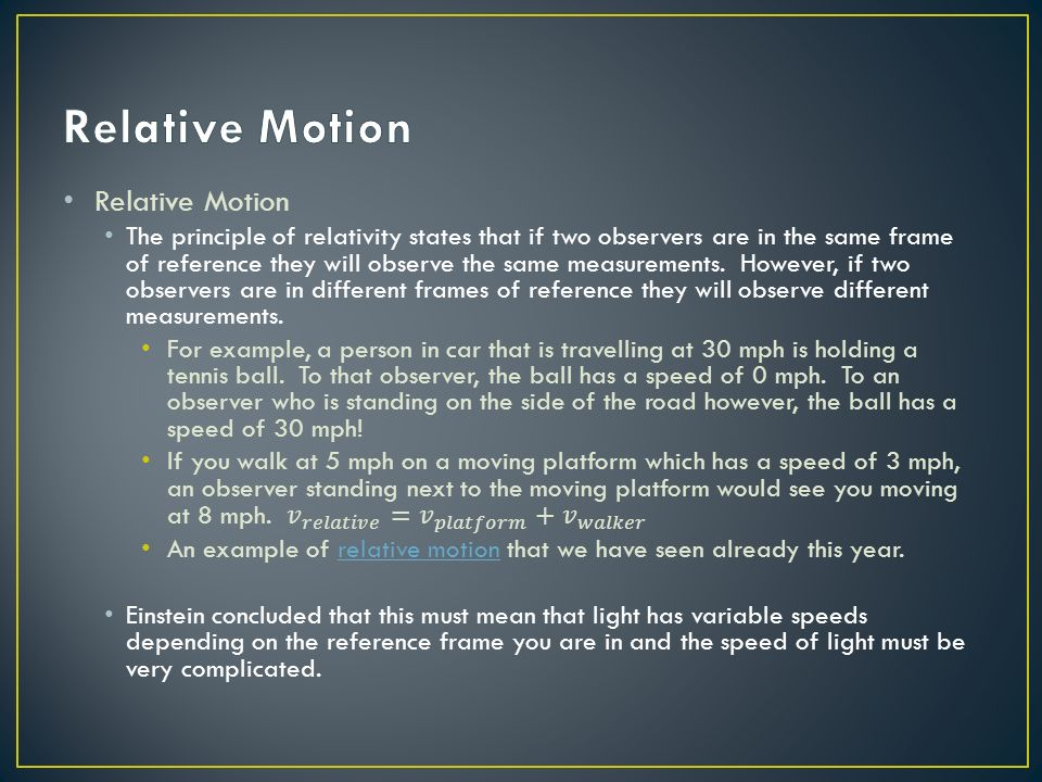 Relative Motion Relative Motion