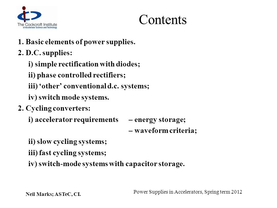 Contents 1. Basic elements of power supplies. 2. D.C. supplies: