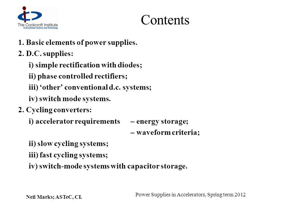 Contents 1. Basic elements of power supplies. 2. D.C. supplies:
