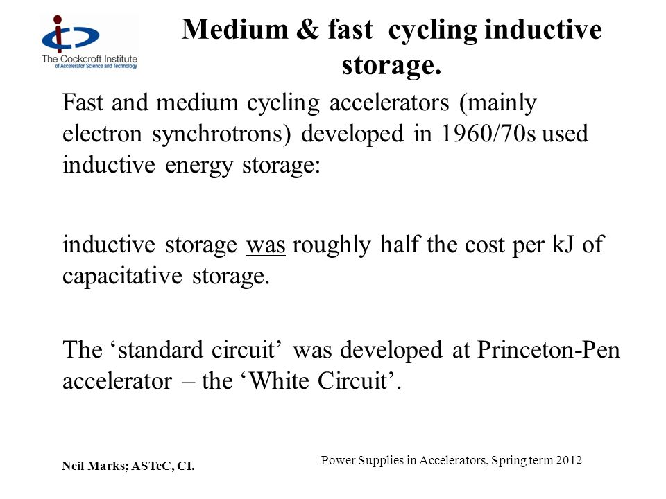 Medium & fast cycling inductive storage.