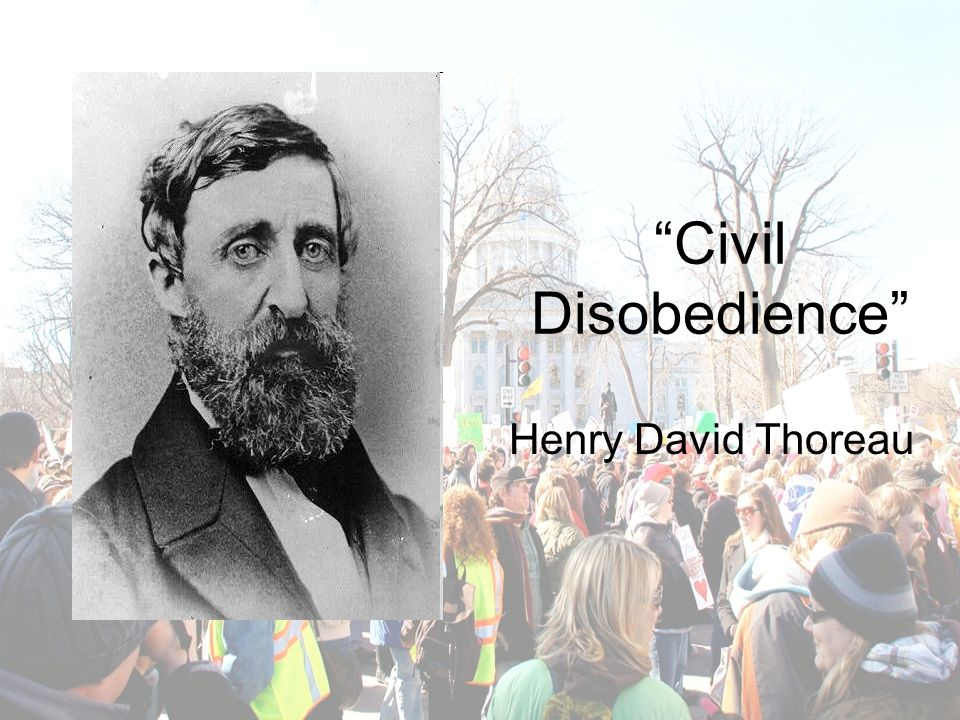 an analysis of henry david thoreaus civil disobedience Test yourself on henry david thoreau's essay, 'civil disobedience', with an interactive quiz and printable worksheet try answering the practice.