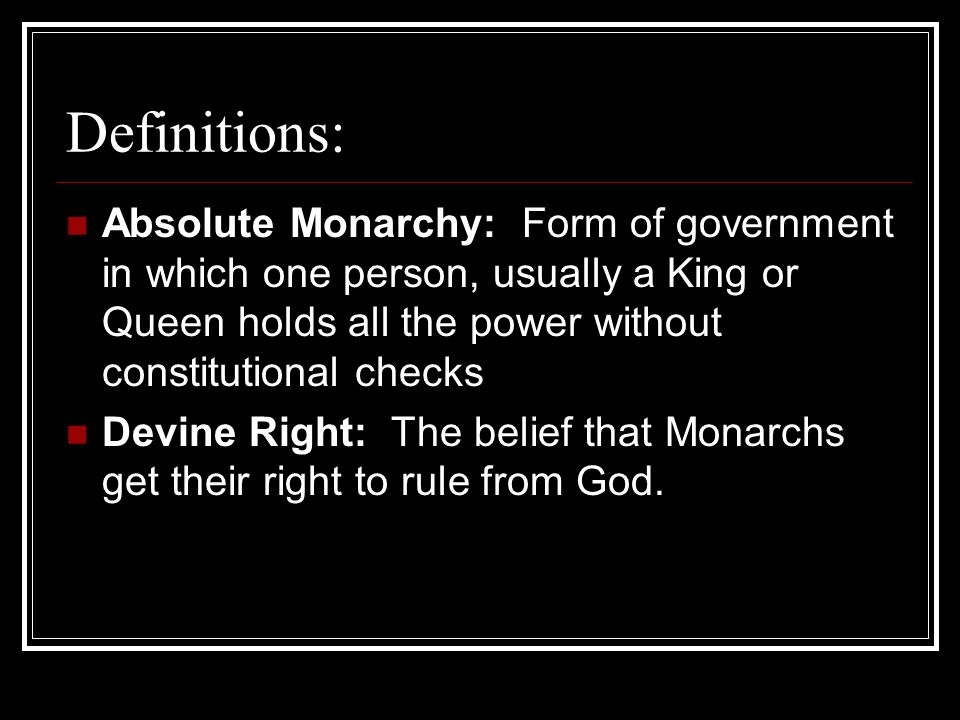 Advantages and Disadvantages of Absolute Monarchy