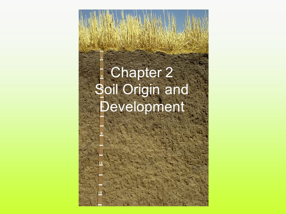 Soil origin and development ppt video online download for Origin of soil
