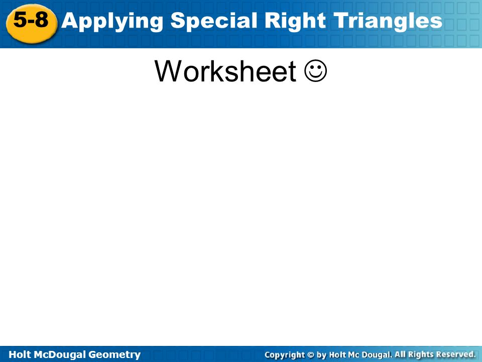 Applying Special Right Triangles ppt download – Geometry Special Right Triangles Worksheet