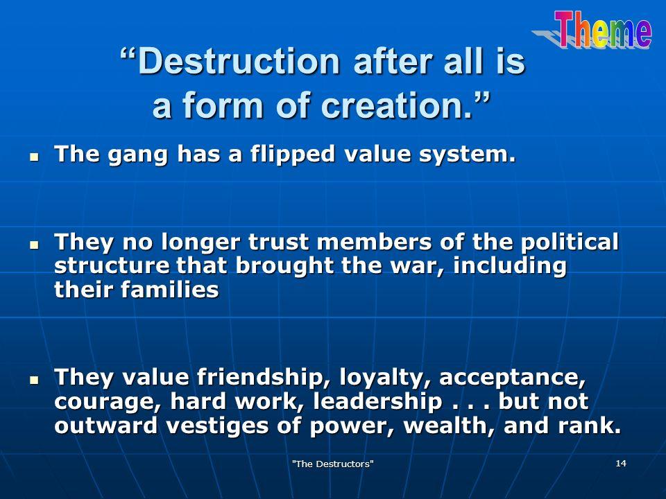 The Destructors Theme Human Nature