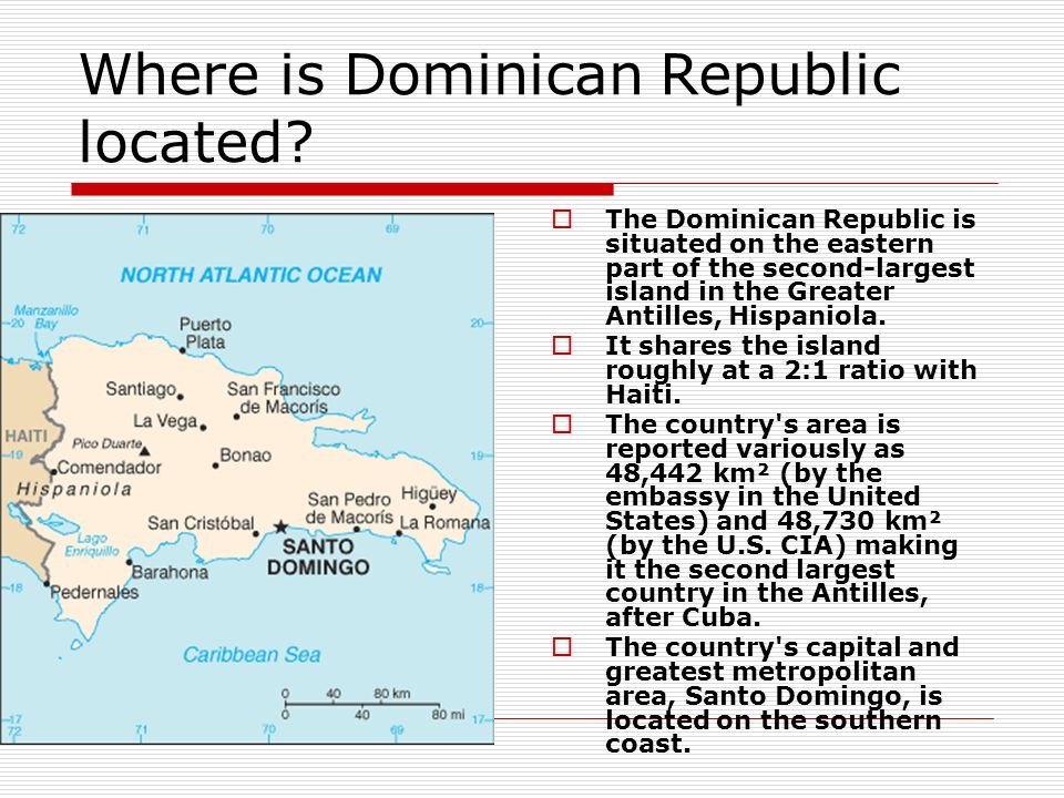 Dominican Republic Researched Via Ppt Video Online Download - Where is the dominican republic located
