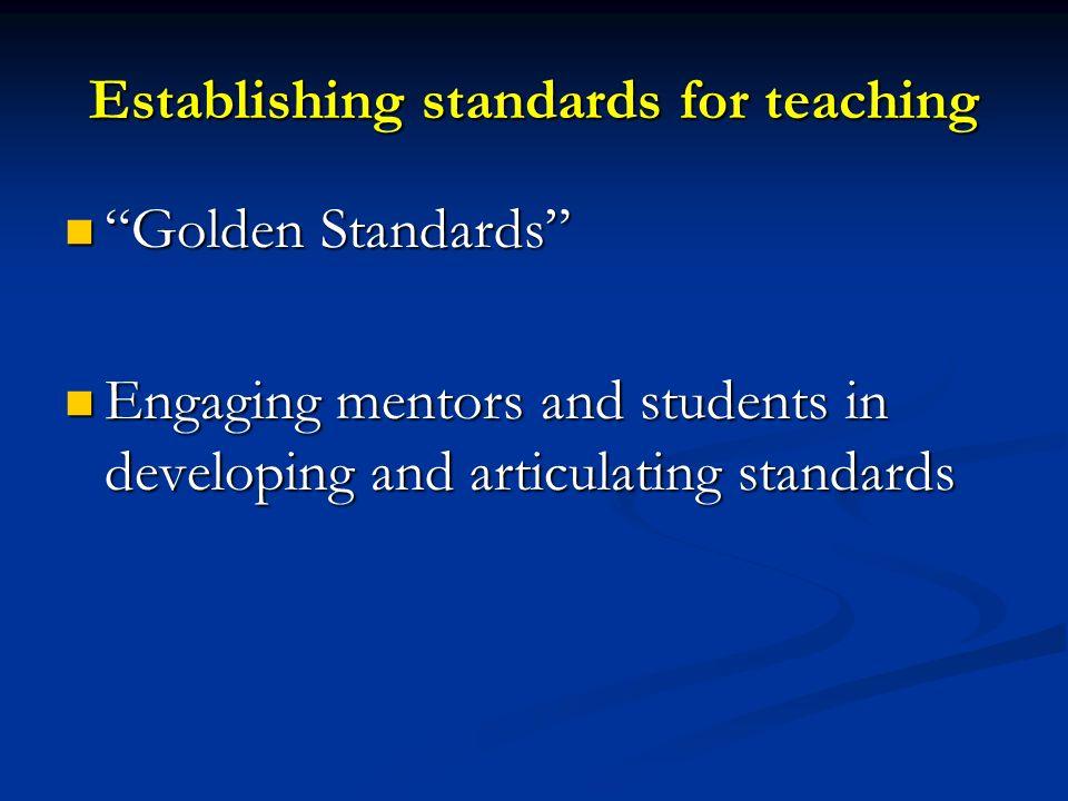 Establishing standards for teaching