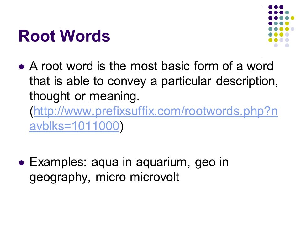 Root Words, Prefixes, and Suffixes - ppt download