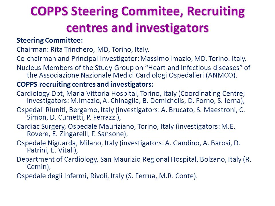 COPPS Steering Commitee, Recruiting centres and investigators