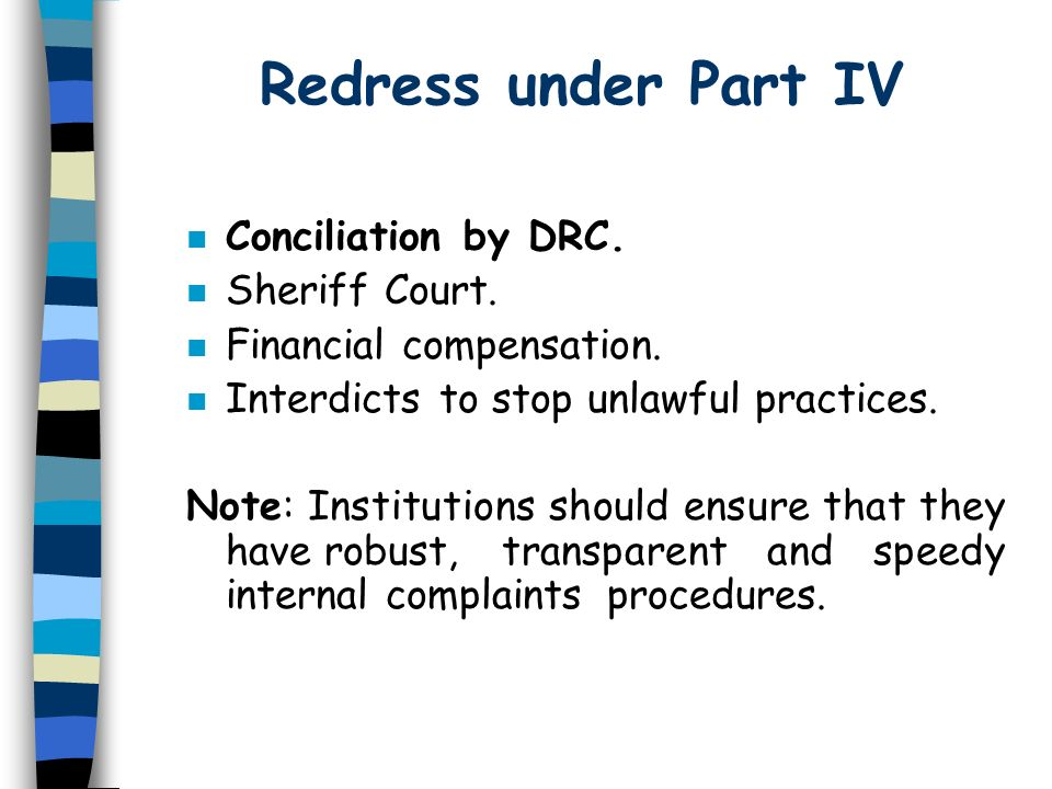Redress under Part IV Conciliation by DRC. Sheriff Court.